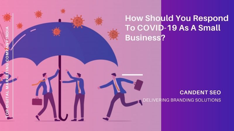 How Should You Respond to COVID-19 as a Small Business