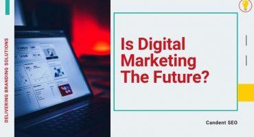 Is Digital Marketing The Future