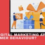 how digital marketing affects consumer behaviour