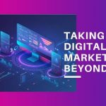 taking digital marketing beyond 2020-1